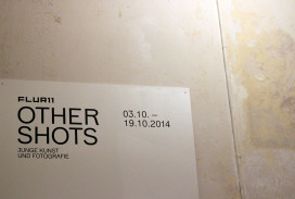 "Vernissage ""Other Shots"" im Flur11"
